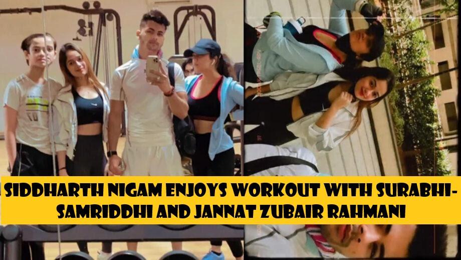 Siddharth Nigam enjoys workout with Surabhi-Samriddhi and Jannat Zubair Rahmani