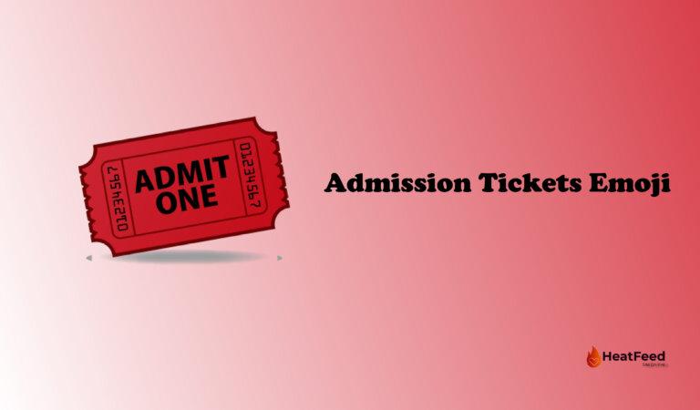🎟️ Admission Tickets Emoji