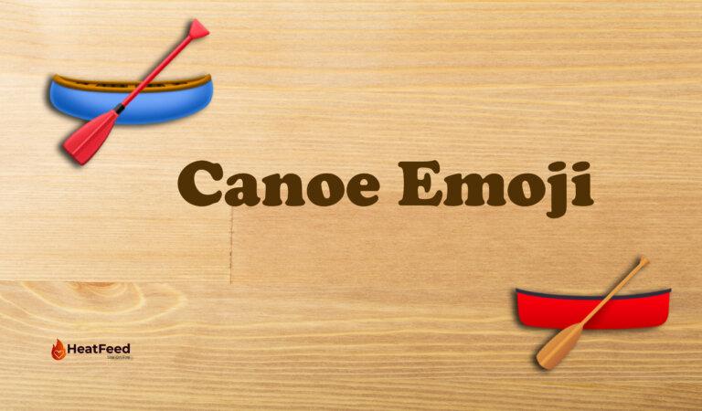 🛶 Canoe Emoji