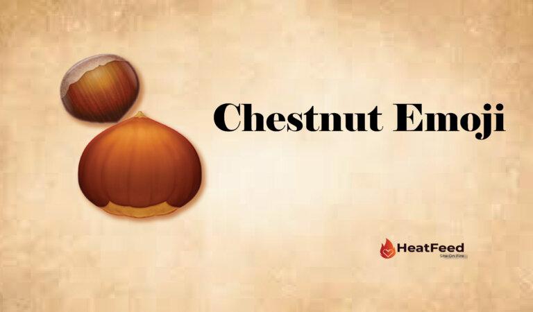 🌰 Chestnut Emoji