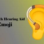 ear with hearing aid emoji