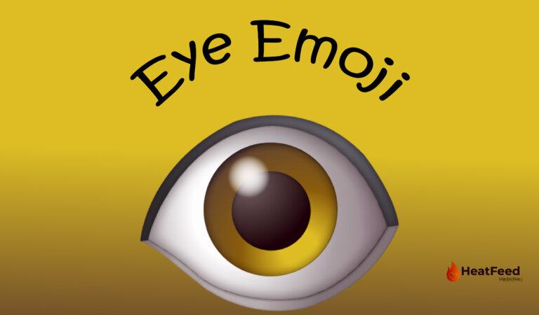 👁️Eye Emoji