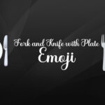 fork and knife with plate emoji