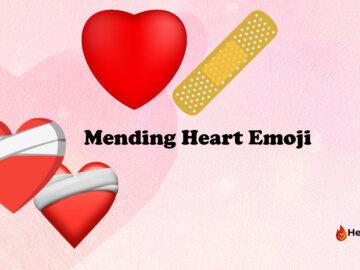 mending my heart