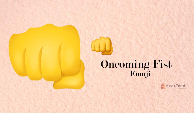 👊Oncoming Fist Emoji