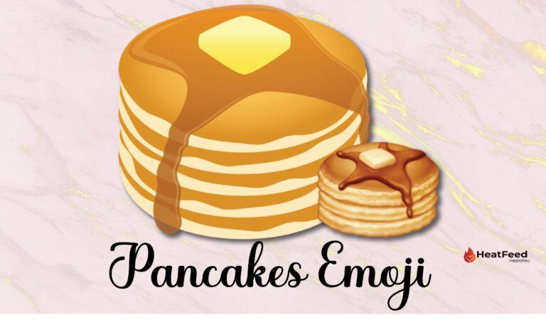 🥞 Pancakes Emoji