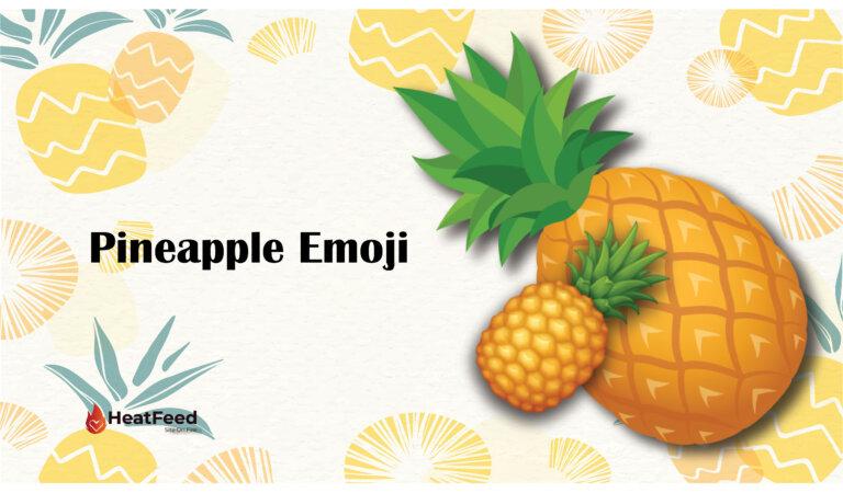🍍Pineapple Emoji
