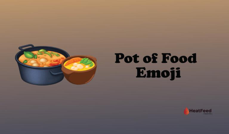 🍲 Pot of Food Emoji