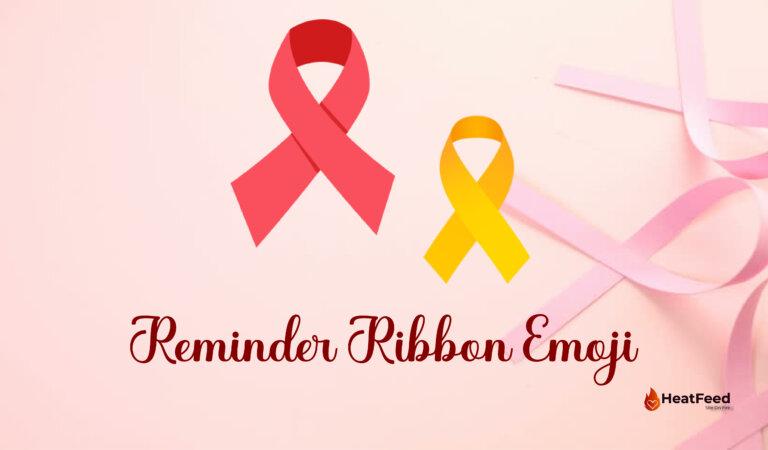 🎗️ Reminder Ribbon Emoji
