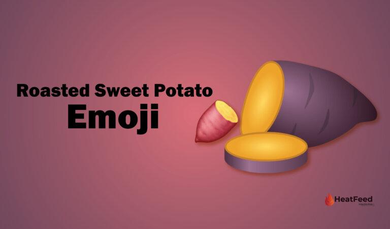 🍠Roasted Sweet Potato Emoji