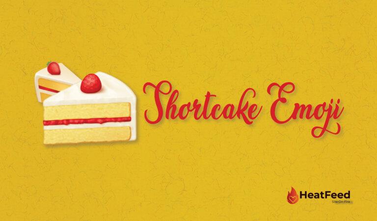 🍰 Shortcake Emoji