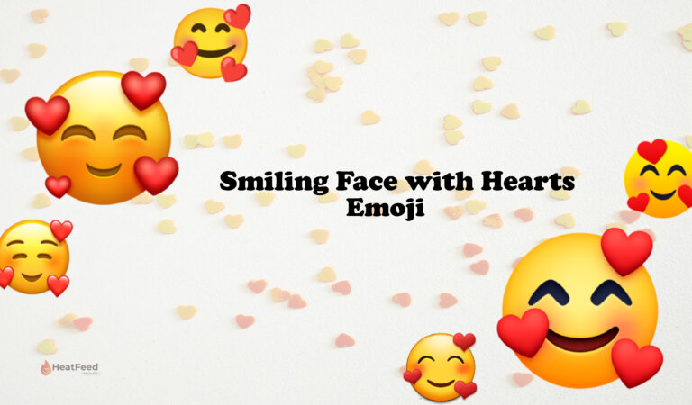 🥰 Smiling Face with Hearts Emoji