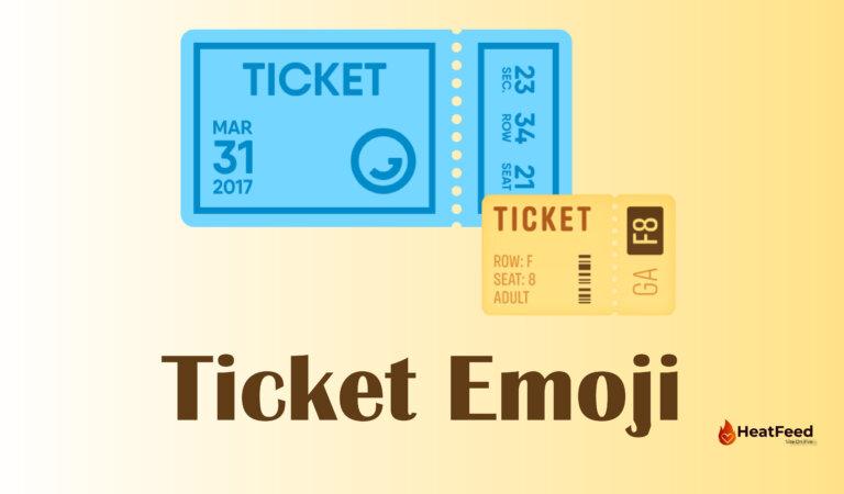 🎫 Ticket Emoji