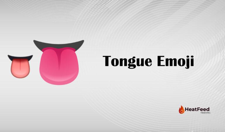 👅Tongue Emoji