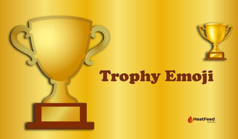 🏆 Trophy Emoji