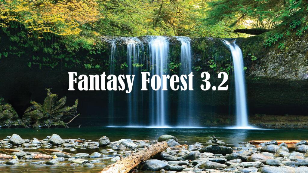 Fantasy Forest 3.2