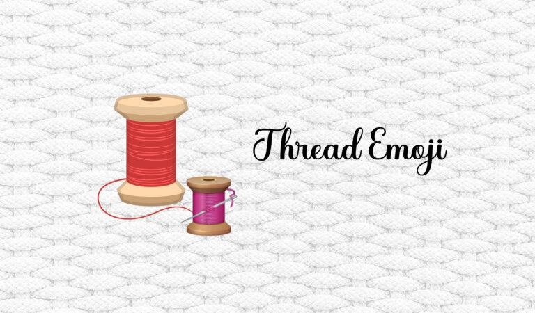 🧵 Thread Emoji