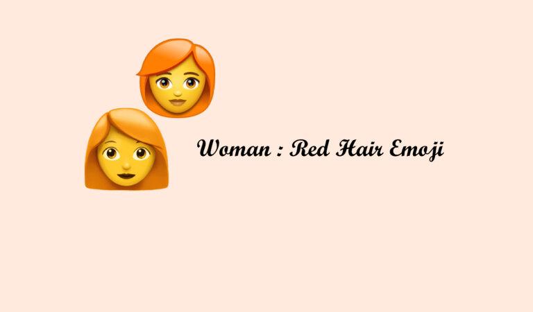 👩🦰 Woman: Red Hair Emoji