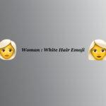 Women:White hair emoji