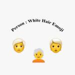 Person:White hair emoji