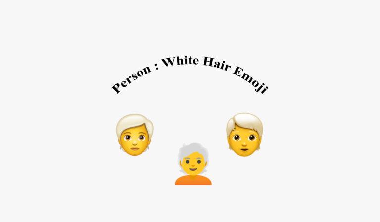 🧑🦳 Person: White Hair Emoji