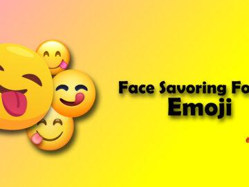 Face Savoring Food Emoji