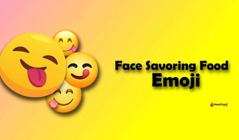 😋 Face Savoring Food Emoji