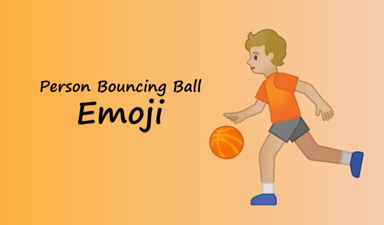 ⛹️ Person Bouncing Ball Emoji