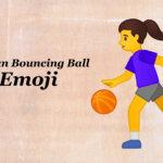 woman bouncing ball emoji