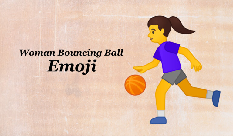 ⛹️♀️ Woman Bouncing Ball Emoji
