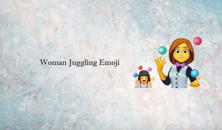 🤹♀️ Woman Juggling Emoji