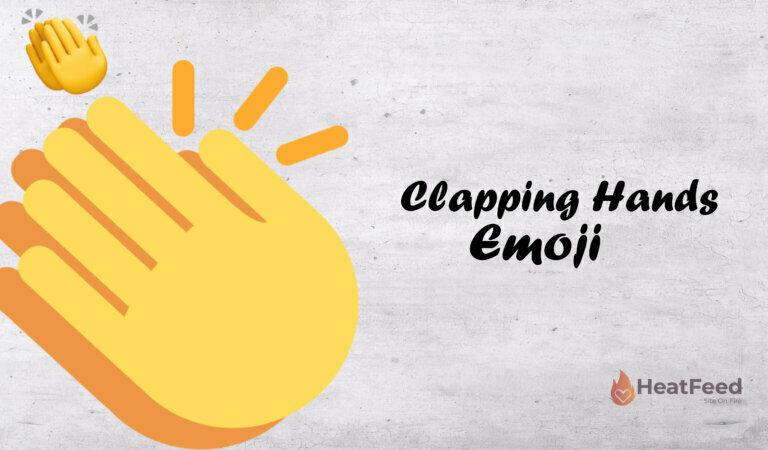 👏Clapping Hand Emoji