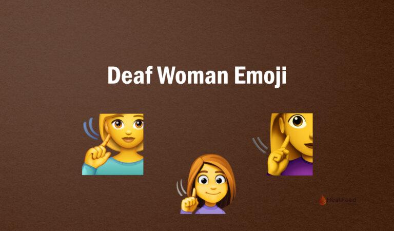 🧏♀️ Deaf Woman Emoji
