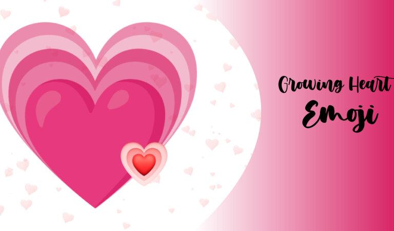 💗Growing Heart Emoji