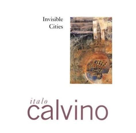 """The Invisible City"" by Italo Calvino"