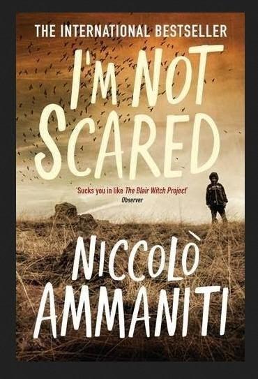 """""""I Am Not Afraid"""" by Niccolo Ammaniti"""