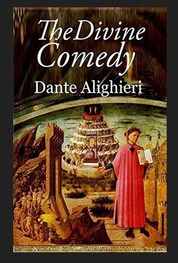 """The Divine Comedy"" by Dante Alighieri"