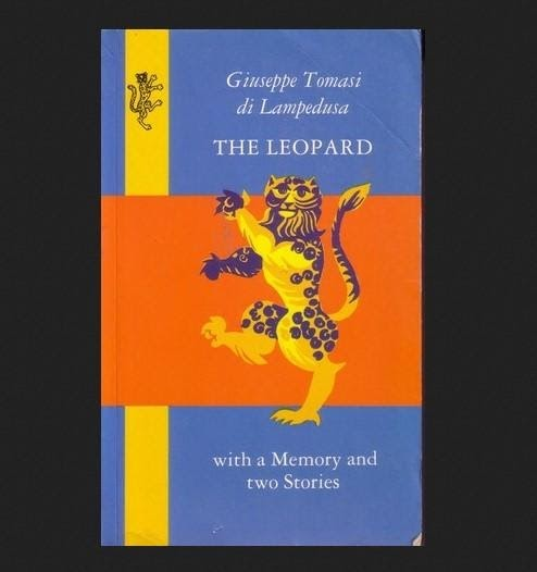 """The Leopard"" by Giuseppe Tomasi di Lampedusa"