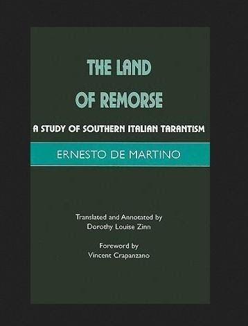 """""""The Land of Remorse"""" by Ernesto de Martino"""