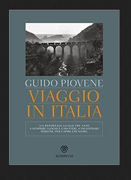 """""""Viaggio In Italia"""" by Guido Piovene"""
