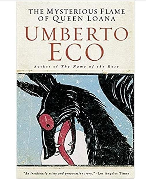 """""""The Mysterious Flame of Queen Loana"""" by 18.  Umberto Eco"""