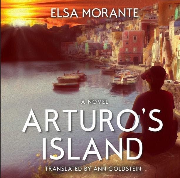 """""""Arturo's Island"""" by Elsa Morante"""