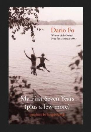 """My First Seven Years """"Plus a Few More"""" by Dario Fo"""