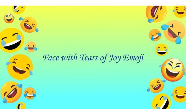 😂 Face with Tears of Joy Emoji