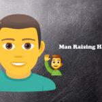 Man Raising Hand Emoji