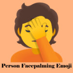 Person Facepalming Emoji