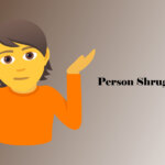 Person Shrugging Emoji