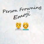 Person Frowning emoji