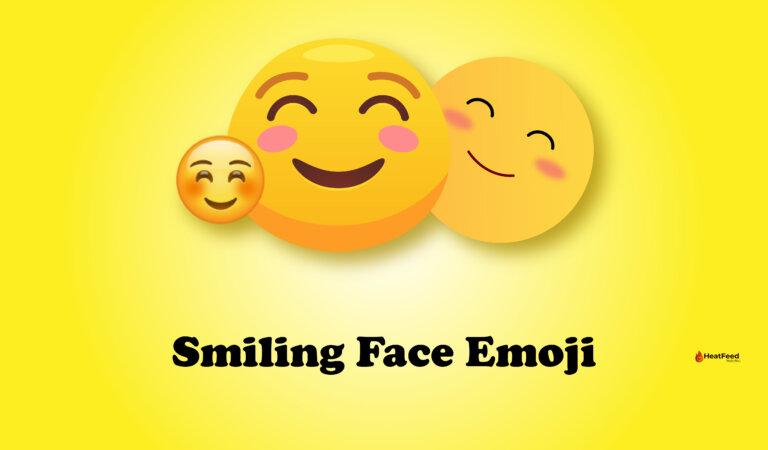 ☺️ Smiling Face Emoji
