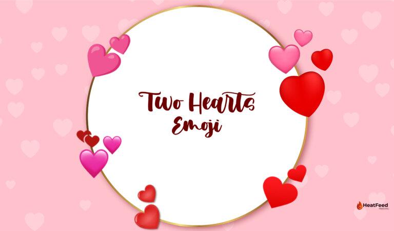 💕 Two Hearts Emoji